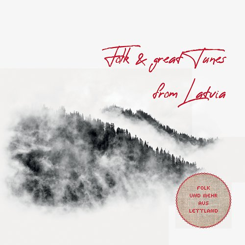 Folk and Great Tunes from Latvia
